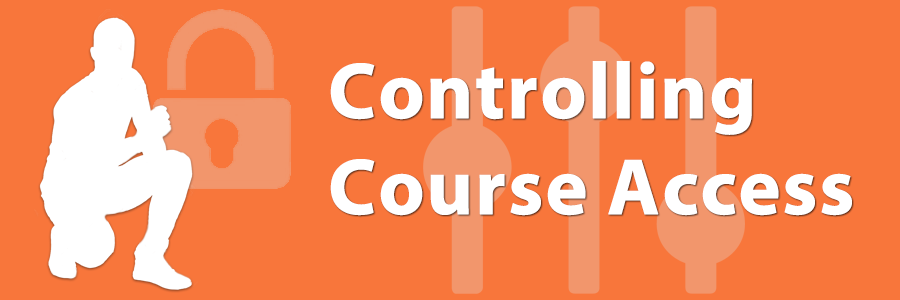 Controlling Course Access